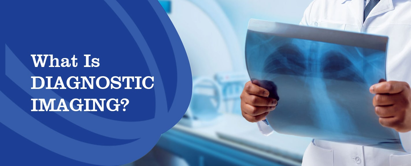 What is diagnostic imaging