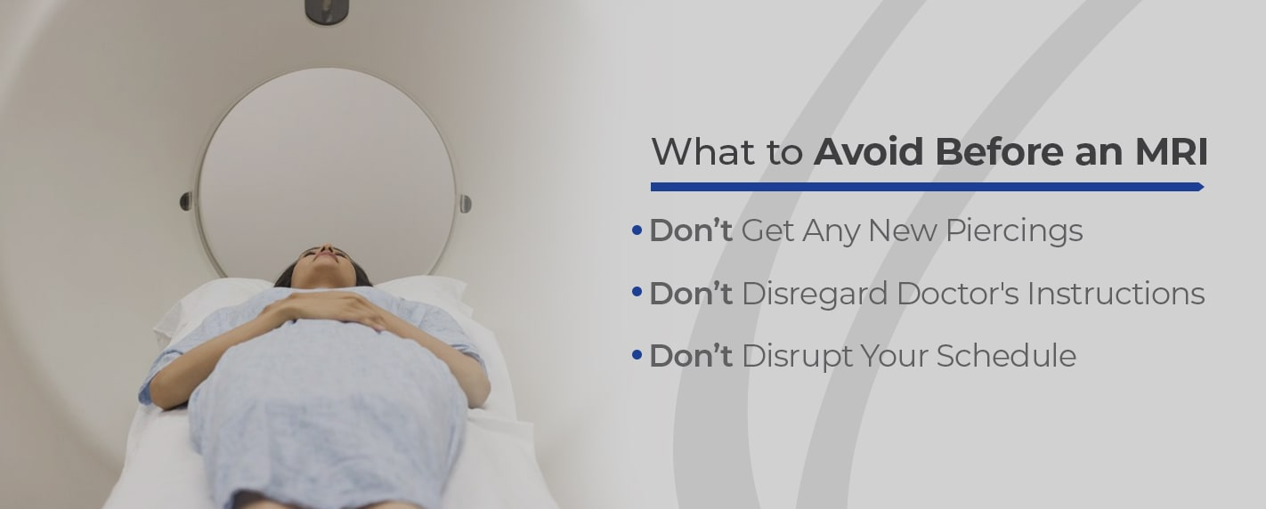 What to avoid before an MRI
