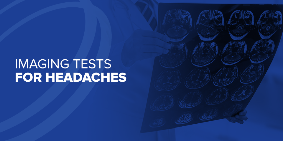 Imaging Tests for Headaches