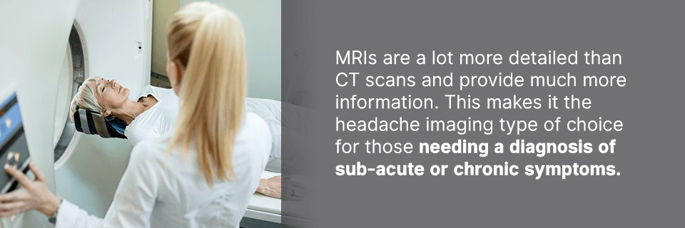 MRIs for headaches