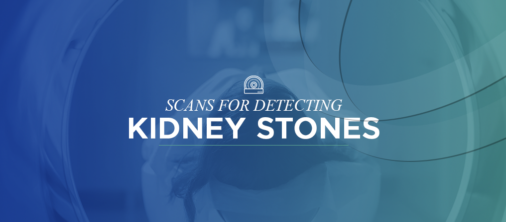 Scans for Detecting Kidney Stones