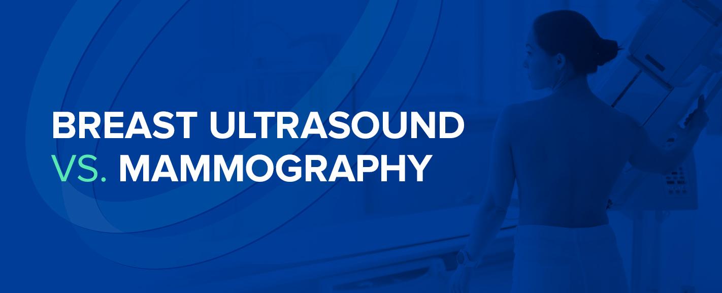 Breast Ultrasound vs. Mammography