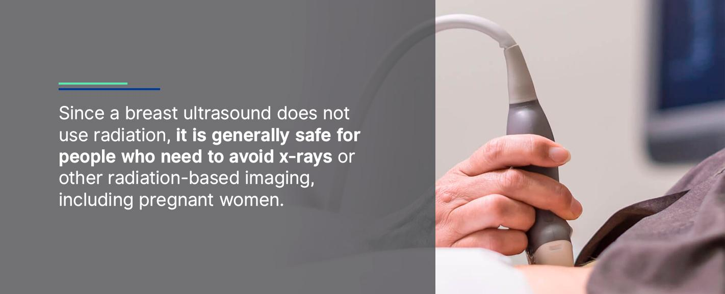 Breast Ultrasound Doesn't Use Radiation