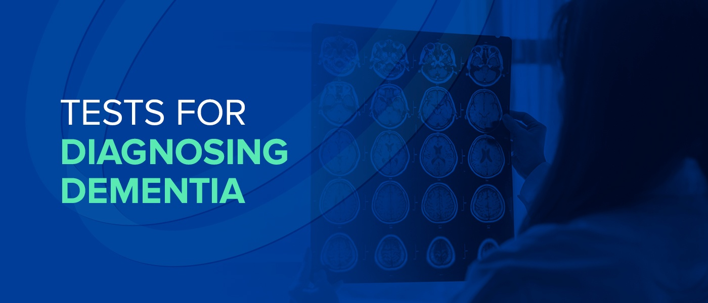 Tests for Diagnosing Dementia
