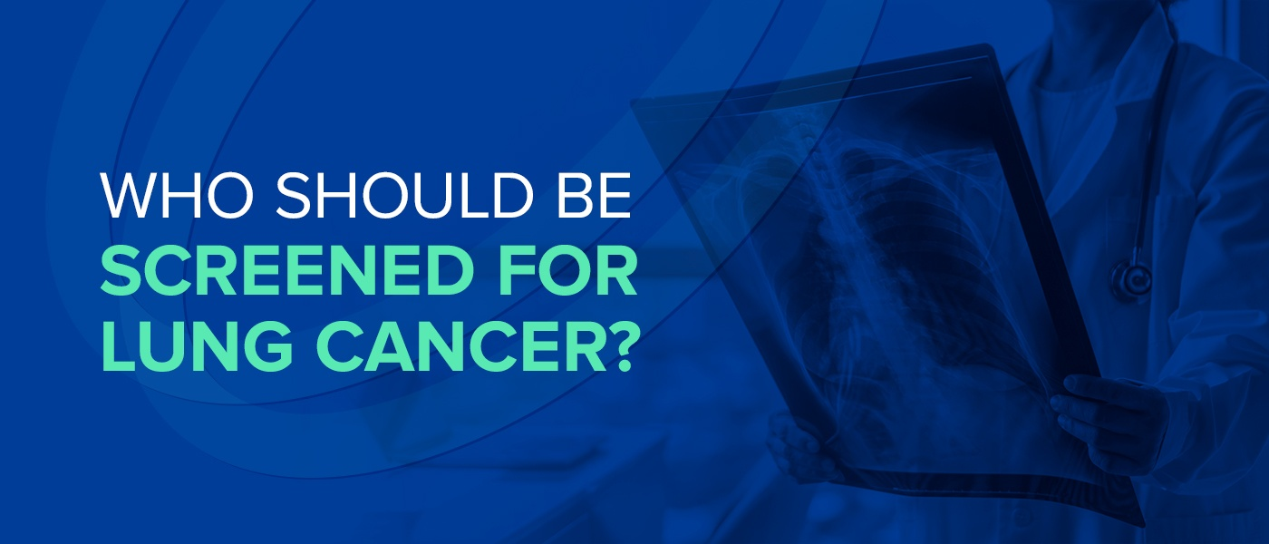 Who Should Be Screened for Lung Cancer?