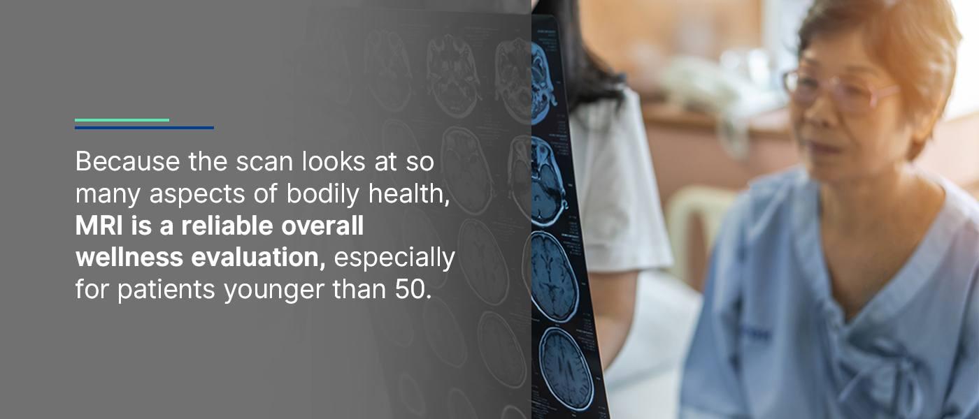MRI wellness evaluation
