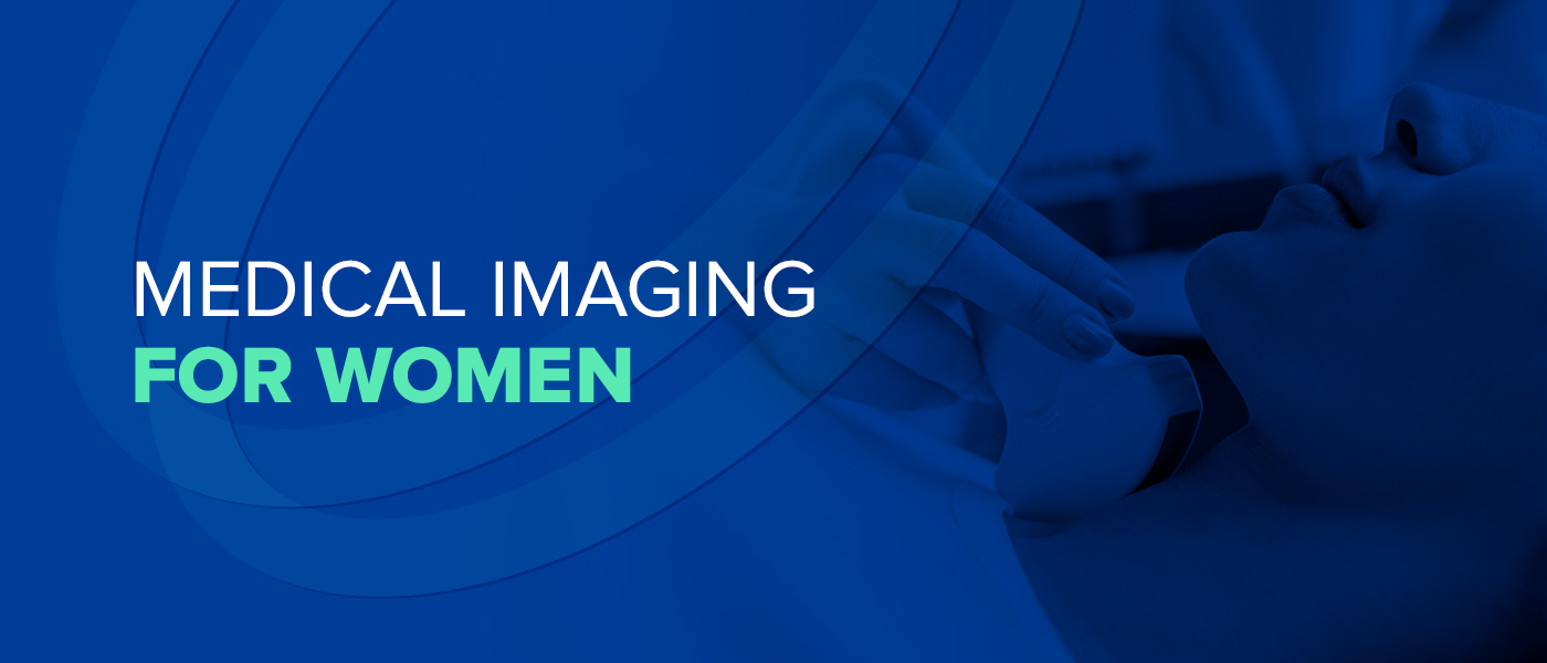 Medical Imaging for Women