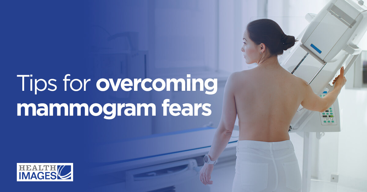 Tips for Overcoming Mammogram Fears